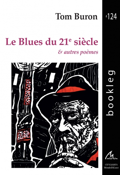 Bookleg #124 Le blues du 21eme siècle