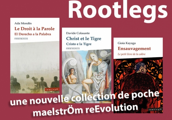 Rootlegs : une nouvelle collection de poche de maelstrÖm reEvolution