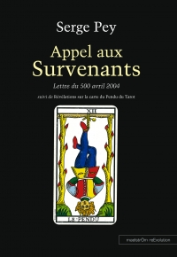 Appel aux survenants, Serge Pey