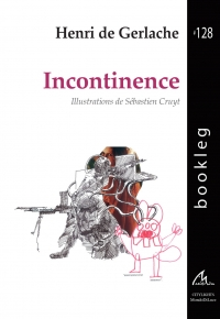 Bookleg #128 Incontinence