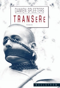Transere, Damien Spleeters