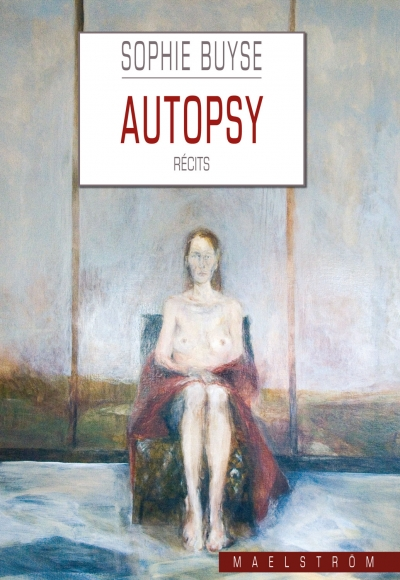 Autopsy, Sophie Buyse