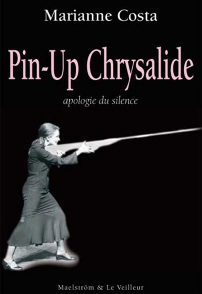 Pin-up chrysalide, Marianne Costa
