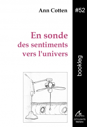 Bookleg #52 En sonde des sentiments vers l'univers
