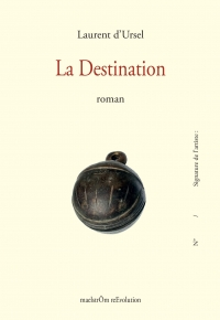 La Destination, Laurent d'Ursel