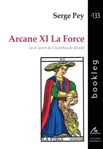Bookleg #133 Arcane XI la Force ou le secret de l'escarboucle dévoilé