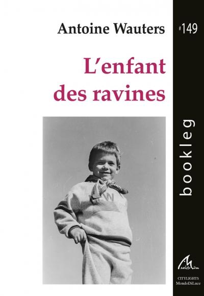 Bookleg #149 L'enfant des ravines, Antoine Wauters
