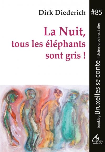 BSC #85 La Nuit, tous les éléphants sont gris !