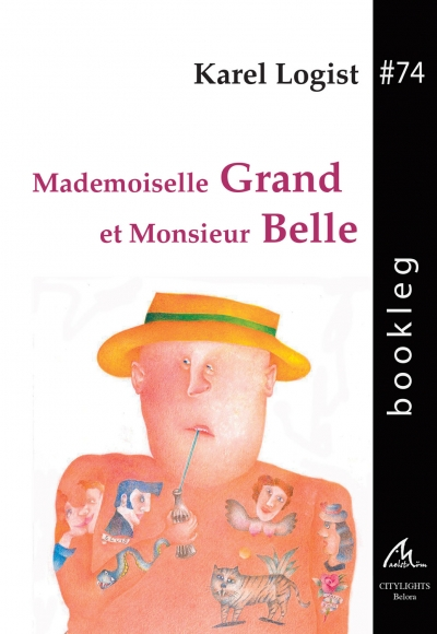 Bookleg #74 Mademoiselle grand et monsieur belle