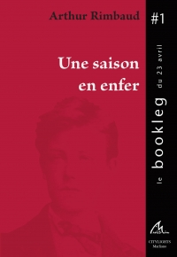 Bookleg du 23 Avril 2006 Une saison en Enfer
