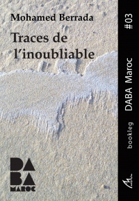 Bookleg DABA  #3 Traces de l'inoubliable