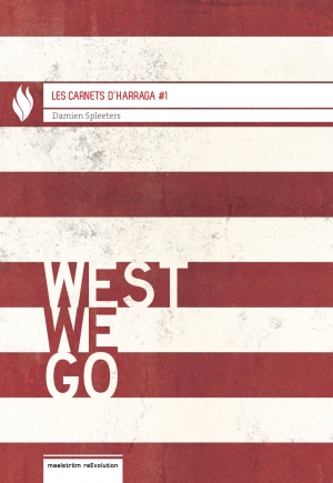 West we go, Damien Spleeters
