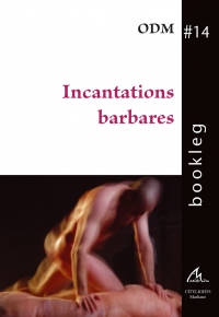 Bookleg #14 Incantations barbares